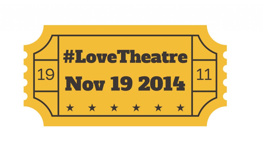 LoveTheatre_ticket_19Nov14