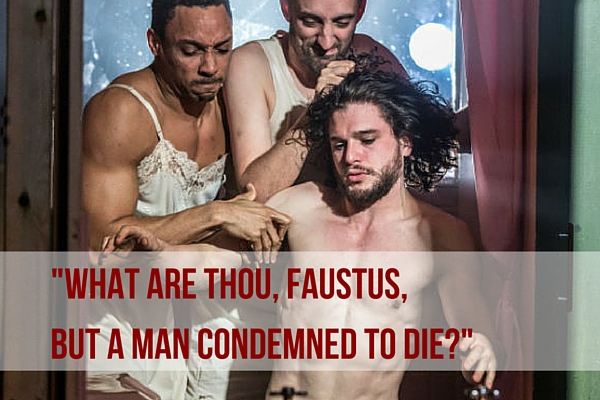 """9. """"What are thou, Faustus, but a man condemned to die?"""