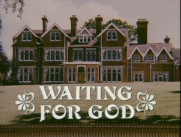 Waiting for God ran on BBC One in the 1990s